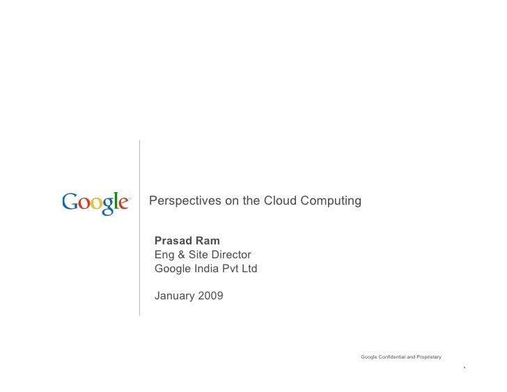 Perspectives on Cloud COmputing - Google