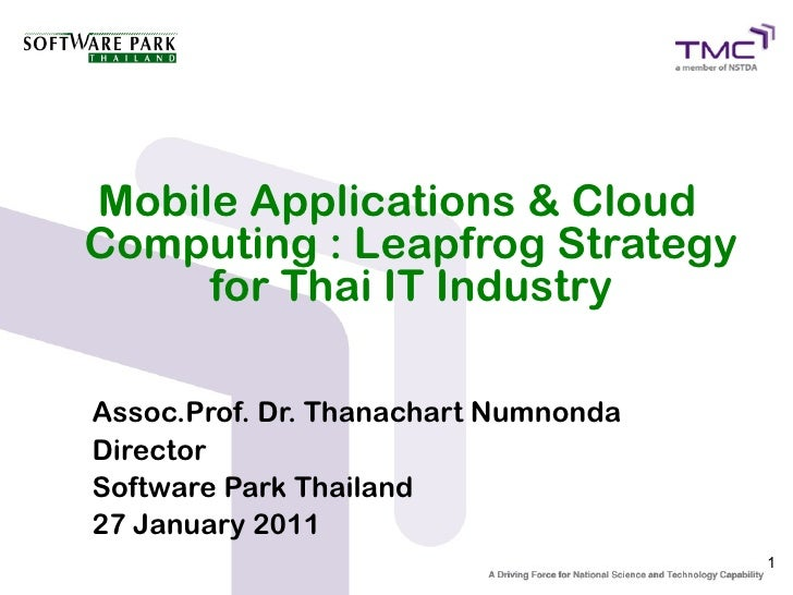Mobile Applications & Cloud Computing : Leapfrog Strategy for Thai IT Industry