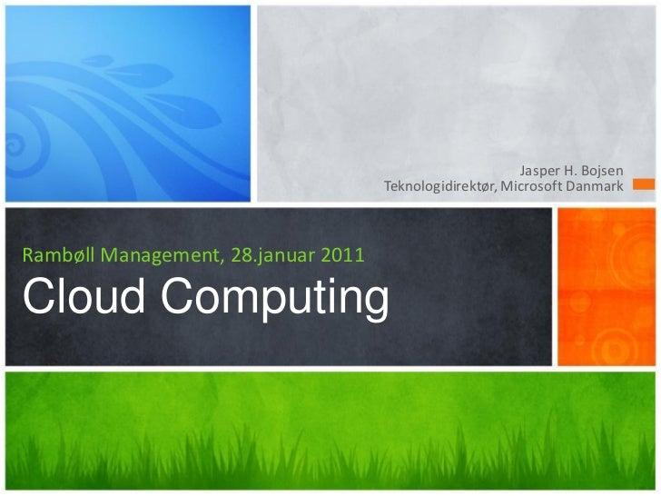 Cloud   rambøll mgmt - briefing d. 28. januar 2011