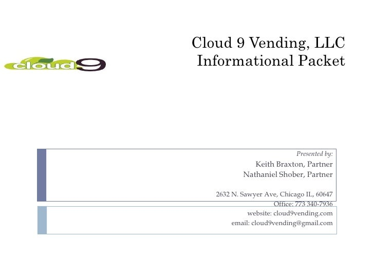 Cloud 9 Informational Packet