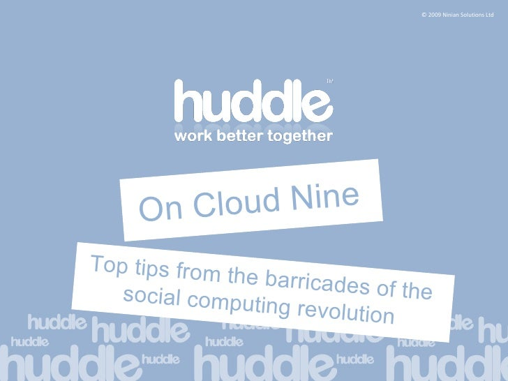 On Cloud Nine Top tips from the barricades of the social computing revolution