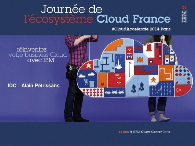 #Cloudaccelerate présentation IDC , Le Marche francais Cloud et MSP
