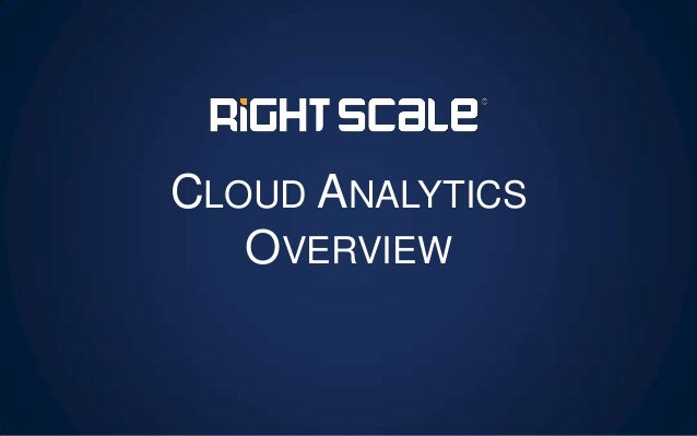 CLOUD ANALYTICS OVERVIEW