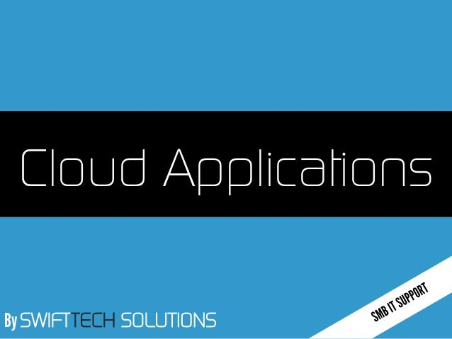 By SWIFTTECH SOLUTIONS Cloud Applications
