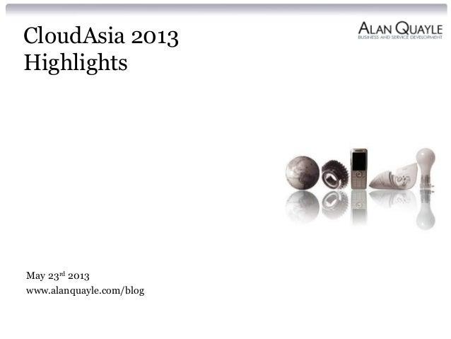 Cloud Asia 2013 Highlights