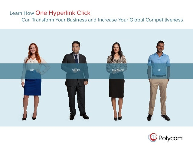 Learn How One Hyperlink Click Can Transform Your Business and Increase Your Global Competitiveness  HR  SALES FINANCE ...