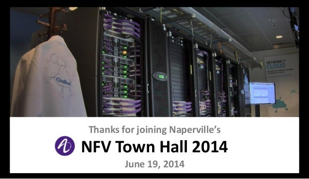 Thanks for joining Naperville's NFV Town Hall 2014 June 19, 2014