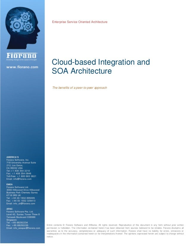 Enterprise Service Oriented Architecture Cloud-based Integration and SOA Architecture The benefits of a peer-to-peer appro...