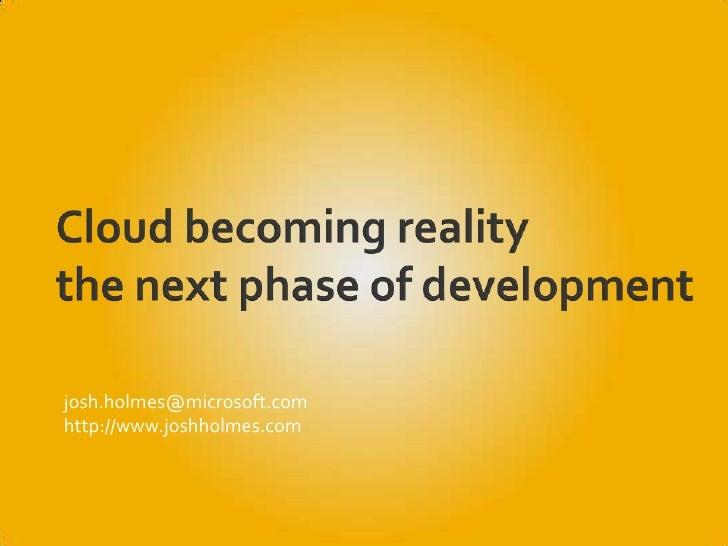 Cloud becomingreality