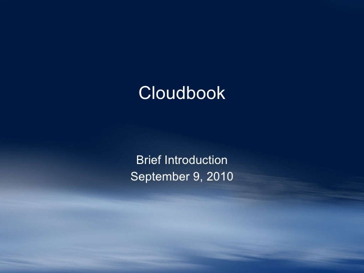 Introduction to Cloudbook 090910