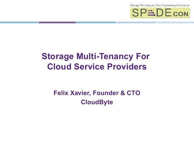 Storage Multi-Tenancy For Cloud Service Providers