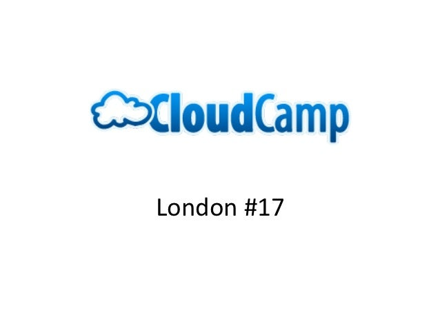 CloudCamp London #17 Intro