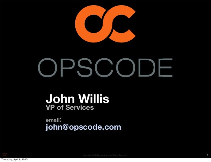 Opscode Lightning Talk - Operations as Code