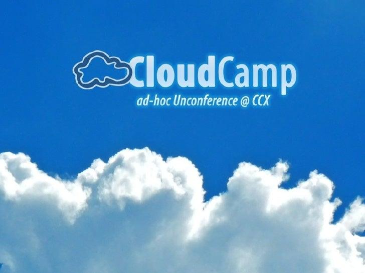 Cloudcamp- The World Wide Cloud