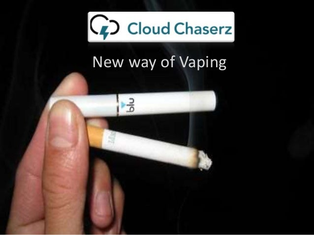 New way of Vaping