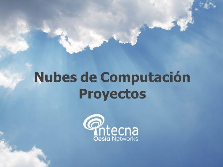 Nubes   de   Computación Proyectos