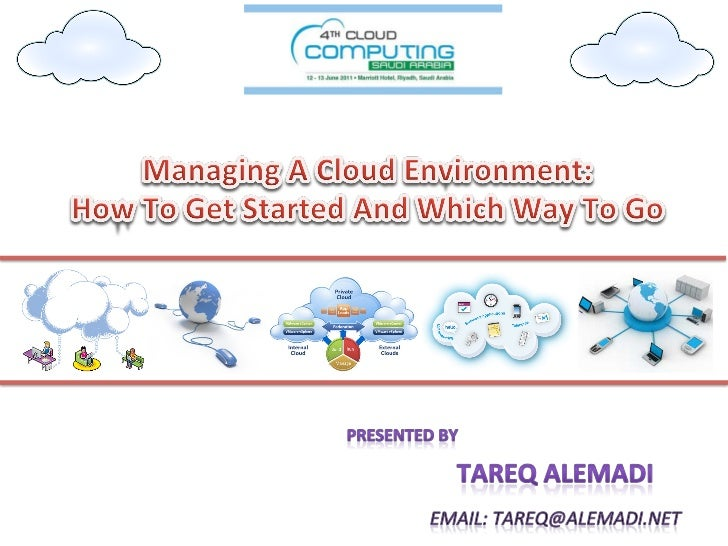 Managing A Cloud Environment: How To Get Started And Which Way To Go