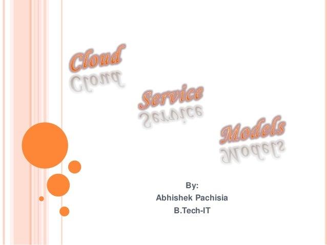By:Abhishek Pachisia    B.Tech-IT