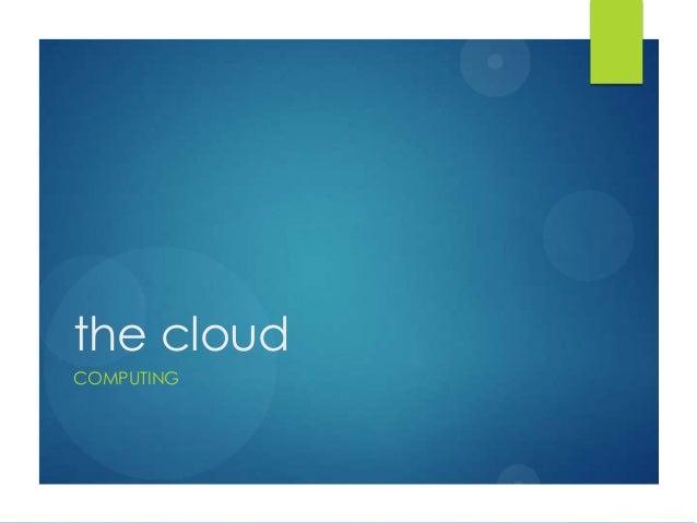 the cloudCOMPUTING