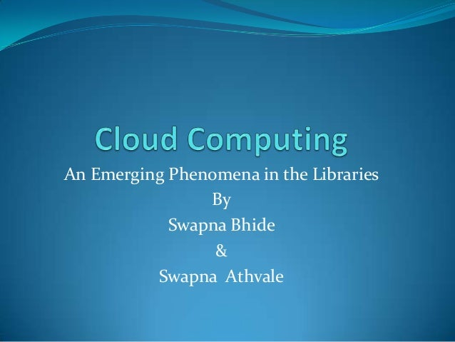 An Emerging Phenomena in the Libraries By Swapna Bhide & Swapna Athvale