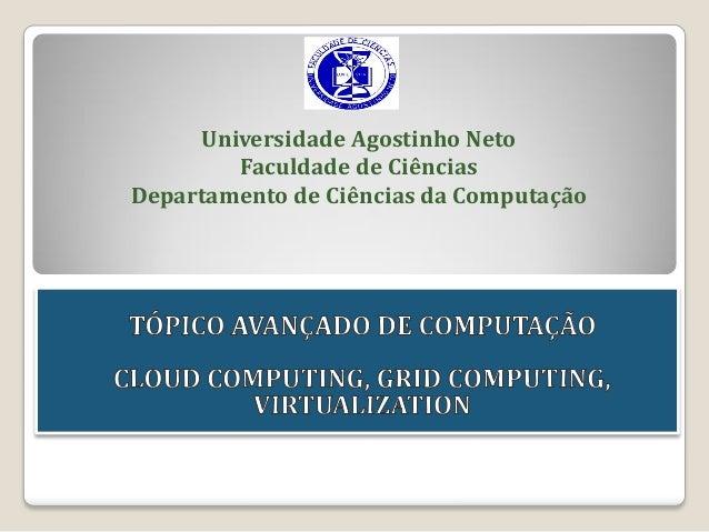 Universidade Agostinho Neto Faculdade de Ciências Departamento de Ciências da Computação