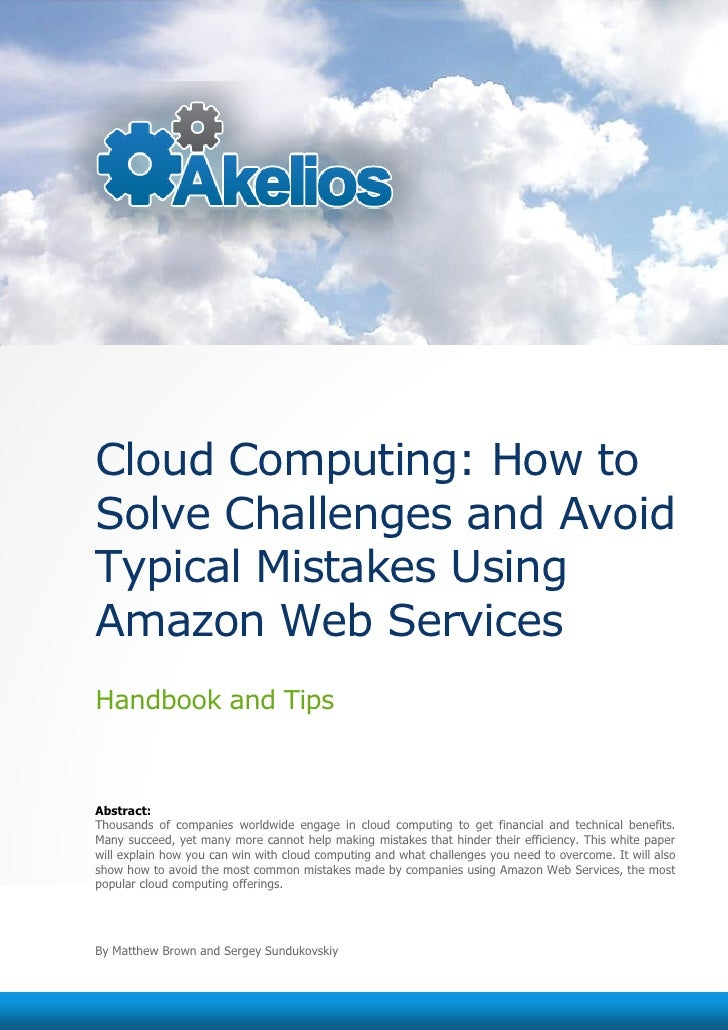Cloud Computing: How to Solve Challenges and Avoid Typical Mistakes Using Amazon Web Services