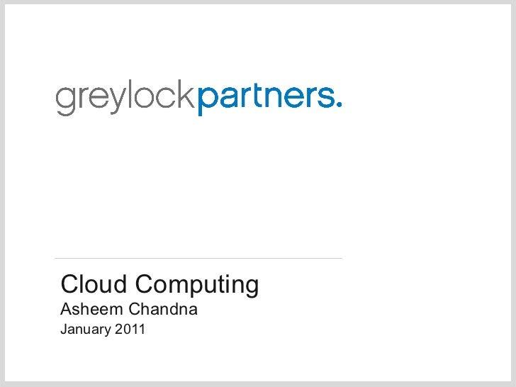 Cloud Computing - Jan 2011 - Chandna