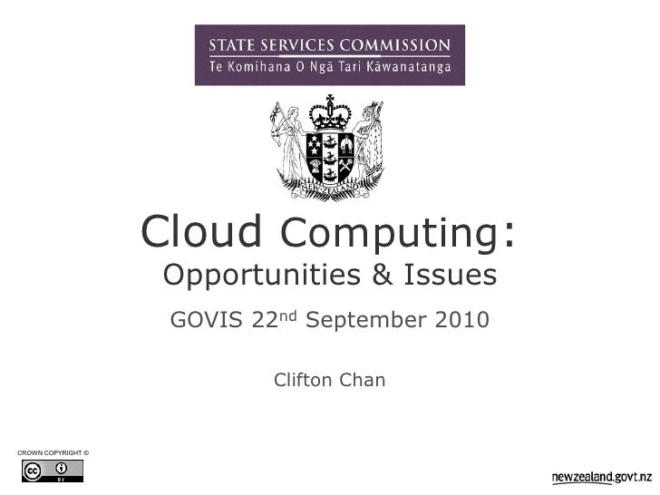 Cloud Computing:                     Opportunities & Issues                      GOVIS 22nd September 2010                ...