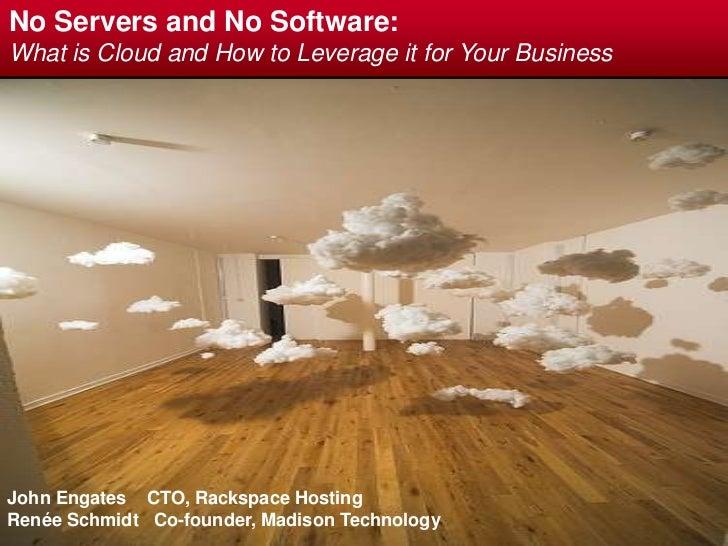 John Engates - Rackspace - Cloud Computing (Part 1) For Growing Businesses
