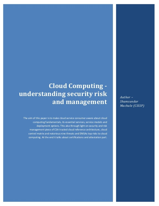 cloud computing risk or opportunity essay Essay on the impact of cloud computing john cloud domain depicts the relevance of cloud and the business opportunities it is offering the writepass journal.