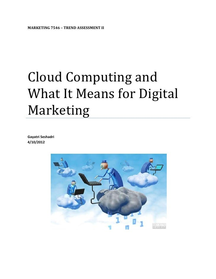 Cloud computing and What it means for Digital Marketing