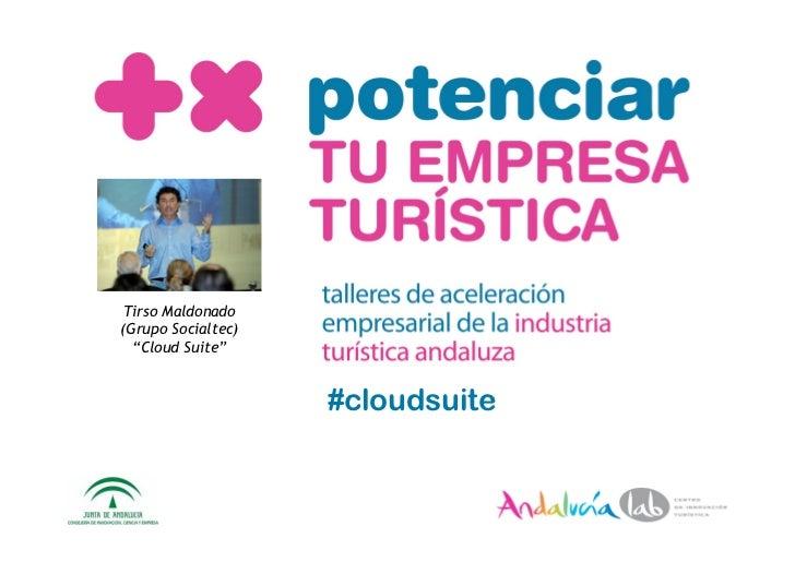 "Tirso Maldonado (Grupo Socialtec)   ""Cloud Suite""                       #cloudsuite"