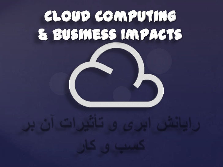Cloud computing and business impact
