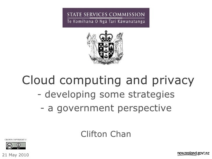 Cloud computing and privacy                      - developing some strategies                       - a government perspec...