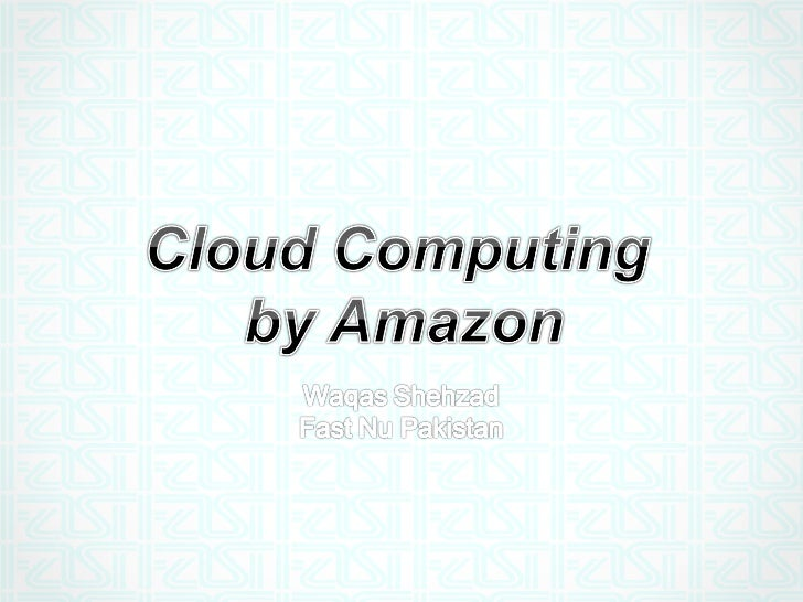 Cloud computing by amazon