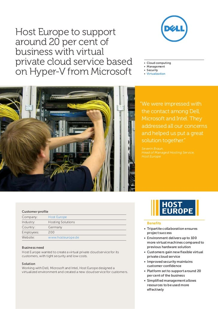 Host Europe to supportaround 20 per cent ofbusiness with virtualprivate cloud service based                               ...