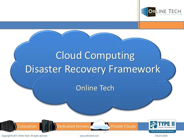 Cloud Computing                         Disaster Recovery Framework                                                       ...