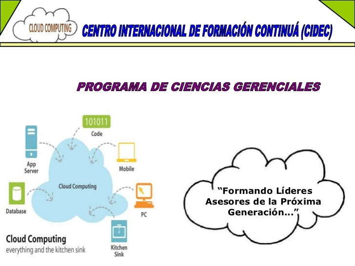 """CENTRO INTERNACIONAL DE FORMACIÓN CONTINUÁ (CIDEC) <br />PROGRAMA DE CIENCIAS GERENCIALES <br /> """"Formando Líderes Asesore..."""
