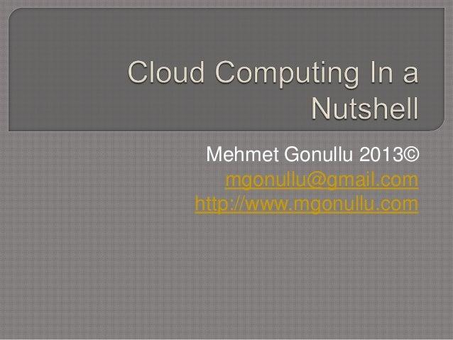 Cloud computing in a nutshell