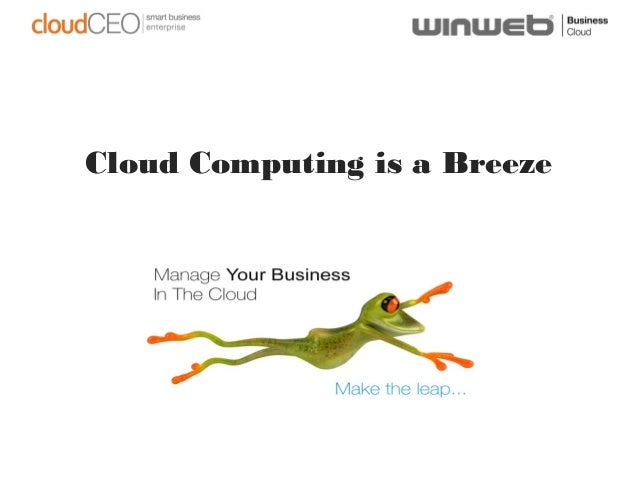 Cloud Computing is a Breeze