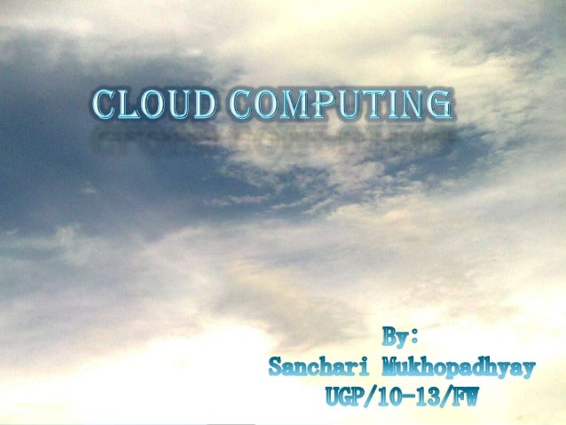What is cloud computing Cloud computing is Internetbased computing, whereby shared resources, software and information are...