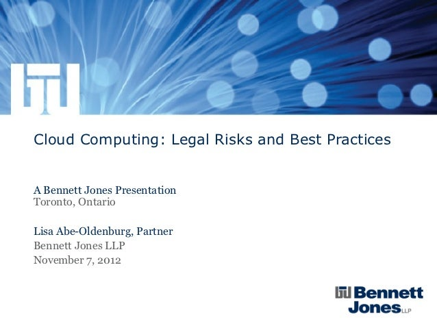 Cloud Computing Legal Risks And Best Practices