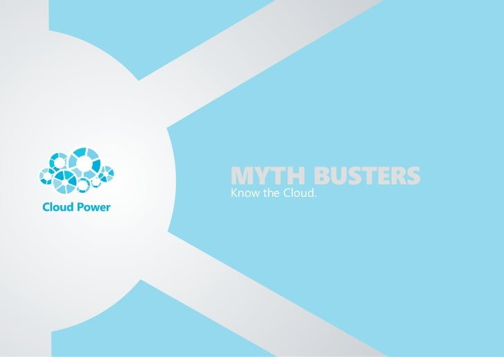 Cloud Computing Myth Busters - Know the Cloud