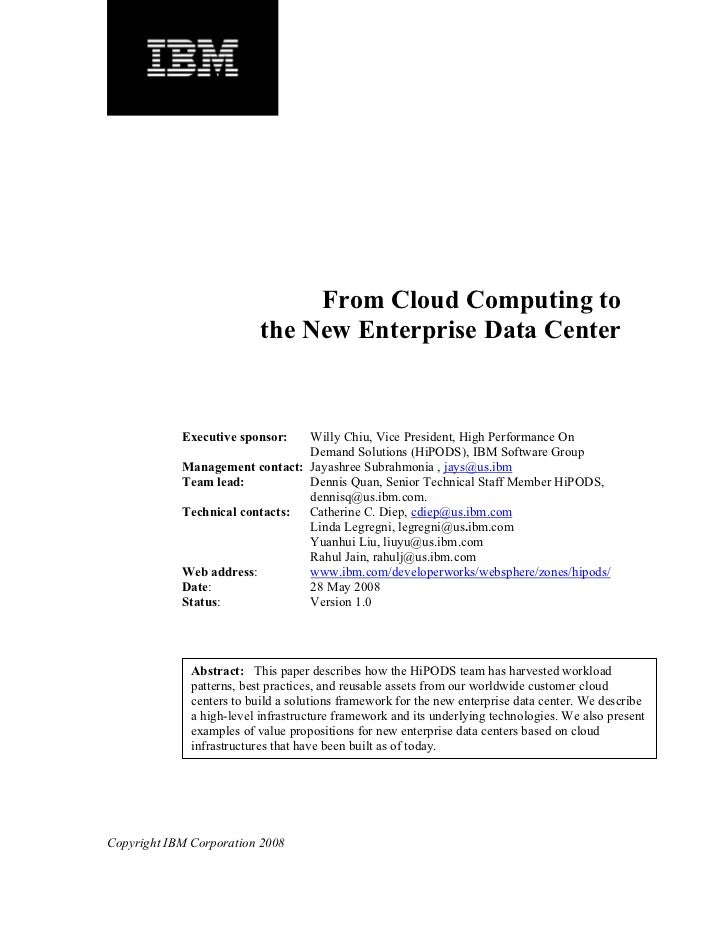 From Cloud Computing to                            the New Enterprise Data Center               Executive sponsor:  Willy ...