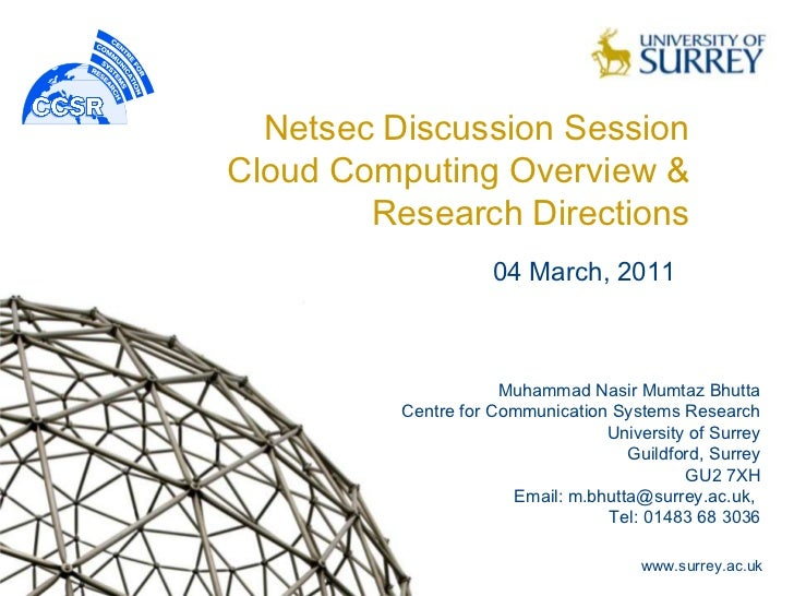 Netsec Discussion SessionCloud Computing Overview &        Research Directions                     04 March, 2011         ...