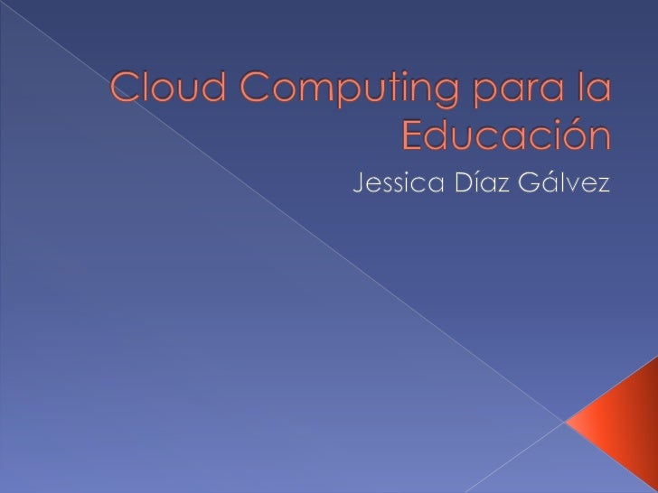 Cloud computing para la educación