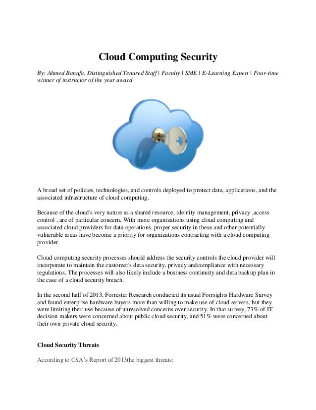 Cloud Computing Security By: Ahmed Banafa, Distinguished Tenured Staff | Faculty | SME | E-Learning Expert | Four-time win...