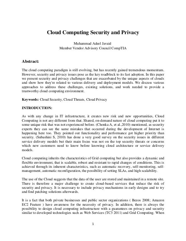 Cloud Computing Security and Privacy Muhammad Adeel Javaid Member Vendor Advisory Council CompTIA  Abstract: The cloud com...