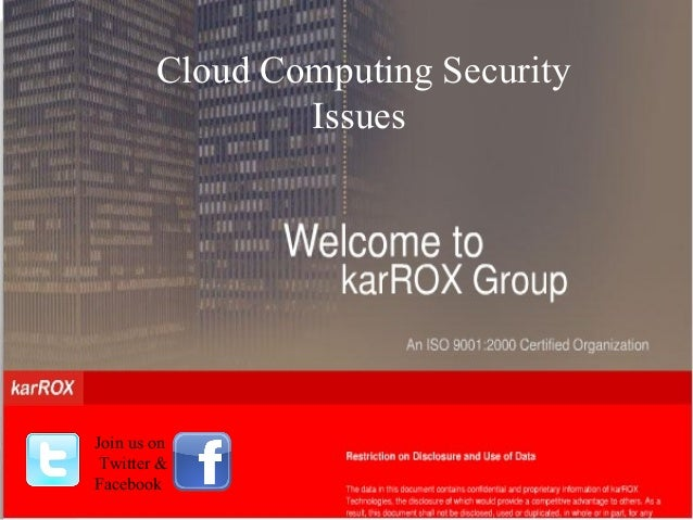 Cloud Computing Security Issues  Join us on  Twitter & Facebook