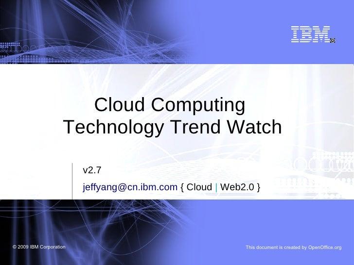 Cloud Computing Technology Trend Watch